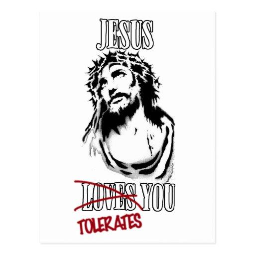 Jesus Tolerates You Postcards