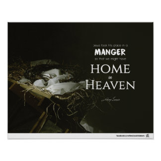 Jesus took His place in a manger Poster