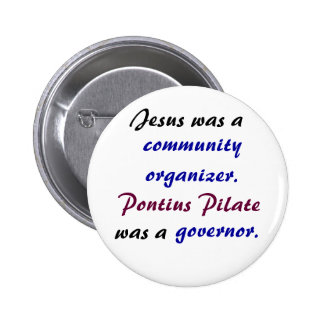 Jesus versus Pontius Pilate 2 Inch Round Button