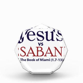 Jesus vs Saban Acrylic Award