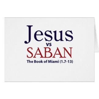 Jesus vs Saban Card