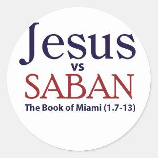 Jesus vs Saban Classic Round Sticker