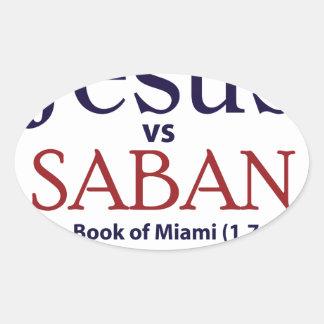 Jesus vs Saban Oval Sticker