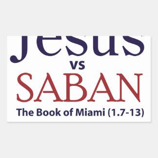 Jesus vs Saban Rectangular Stickers