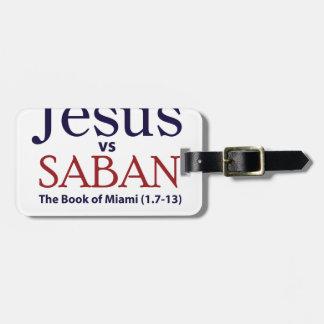 Jesus vs Saban Travel Bag Tags