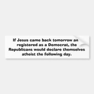 Jesús vuelve a la pegatina para el parachoques etiqueta de parachoque