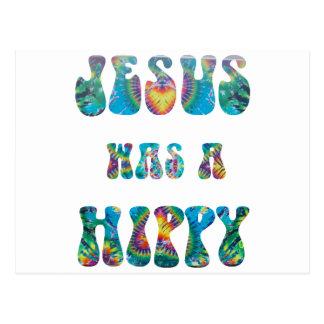 Jesus was a Hippy -- Tie Dye Postcard