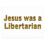 Jesus was a Libertarian Postcards