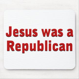 Jesus was a Republican Mouse Pad