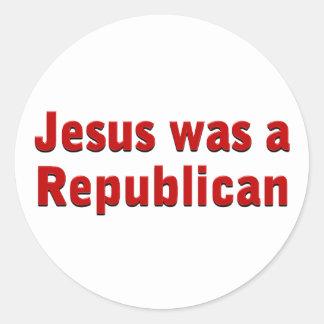 Jesus was a Republican Round Stickers