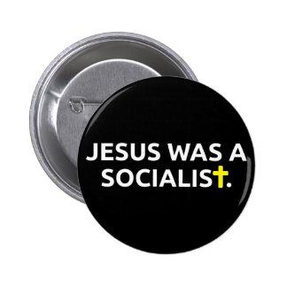 Jesus Was A Socialist 2 Inch Round Button