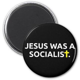 Jesus Was A Socialist (black) 2 Inch Round Magnet