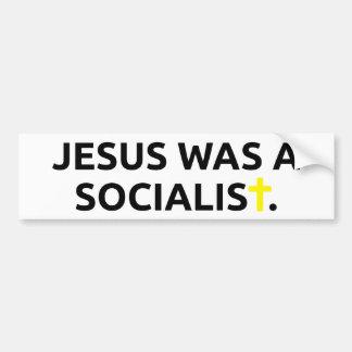 Jesus Was A Socialist Bumper Stickers