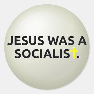 Jesus Was A Socialist Classic Round Sticker