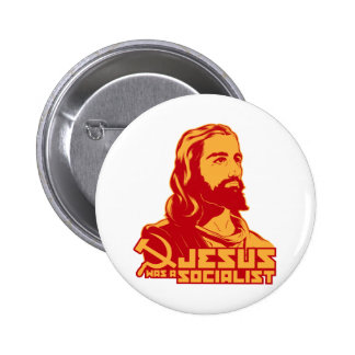 Jesus was a Socialist Pinback Button