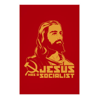 Jesus was a Socialist Poster