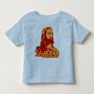 Jesus was a Socialist Toddler T-shirt