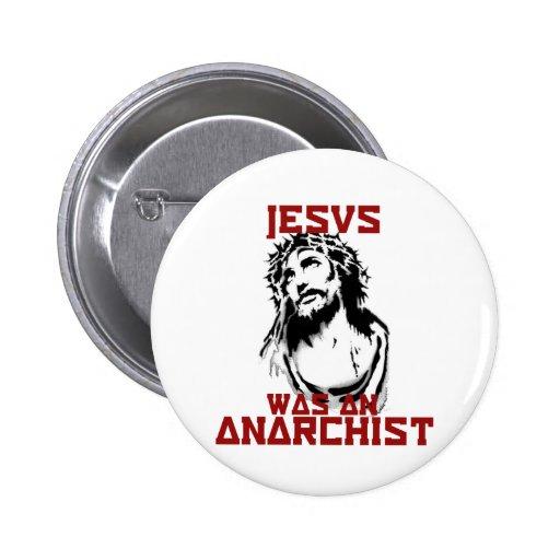 Jesus was an anarchist 2 inch round button