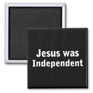 Jesus was independent magnet