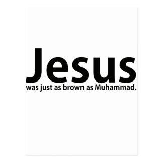 Jesus was just as brown as Muhammad Postcard
