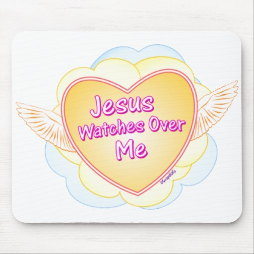 Jesus watches over me Christian gift design Mousepads