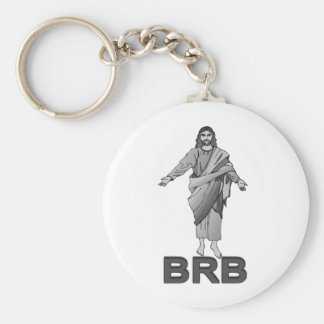 Jesus Will Be Right Back Keychain