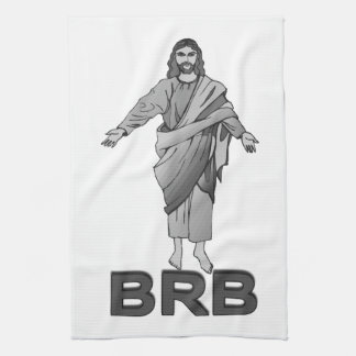 Jesus Will Be Right Back Kitchen Towel