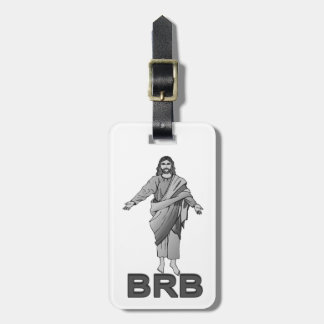 Jesus Will Be Right Back Luggage Tag