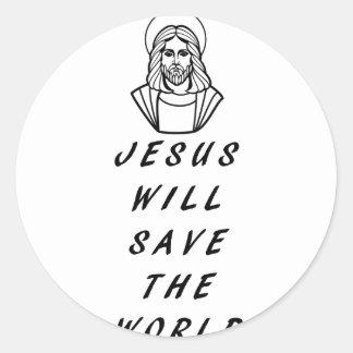 Jesus will save the world.