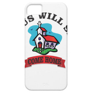 Jesus will say come home iPhone SE/5/5s case
