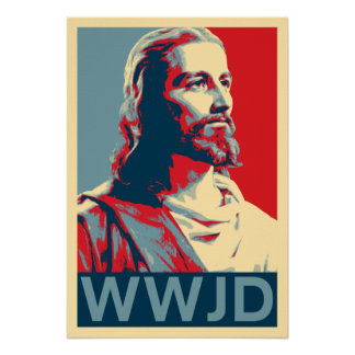 Jesús WWJD Póster