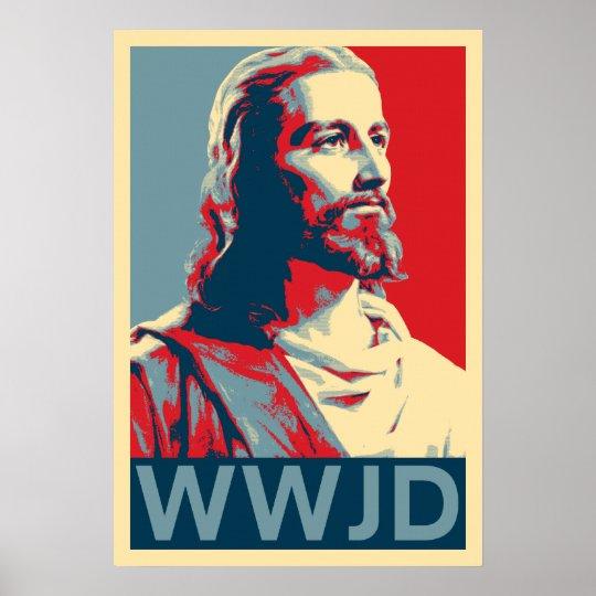 Jesus Wwjd Poster Zazzle Com
