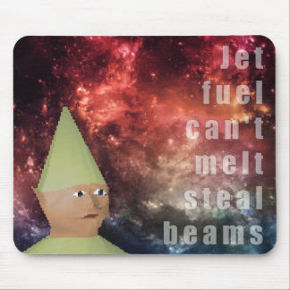 Jet fuel can't melt steal beams mousepad