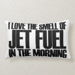 Jet Fuel Pillow