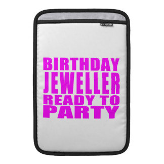 Jewellers : Pink Birthday Jeweller Ready to Party MacBook Sleeves