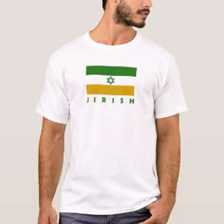 Jewish and Irish -- Is There a Better Combination? T-Shirt