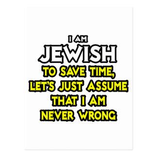 Jewish...Assume I Am Never Wrong Postcard