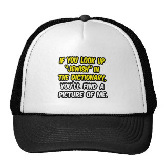 Jewish In Dictionary...My Picture Trucker Hat