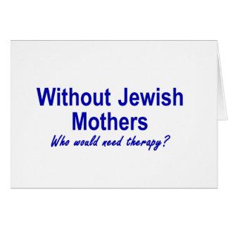 Jewish Mothers Greeting Card