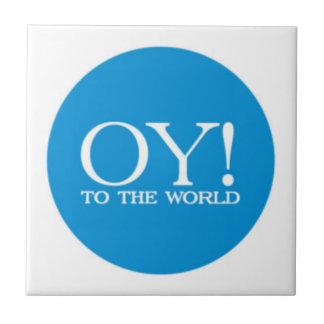 Jewish Trivet - OY TO THE WORLD!