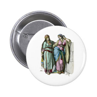 Jewish women from before the time of Christ Button