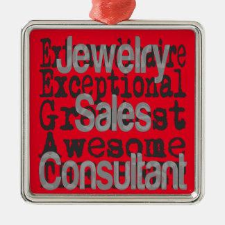 Jewlry Sales Consultant Extraordinaire Metal Ornament