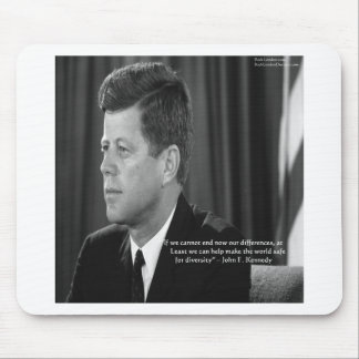 JFK Difference/Diversity Quote Mouse Pad