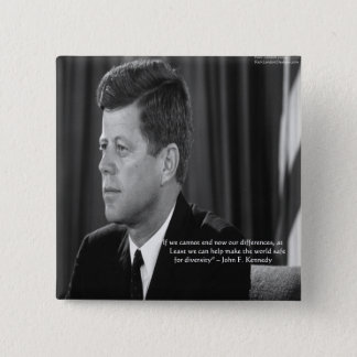 JFK Difference/Diversity Quote Pinback Button