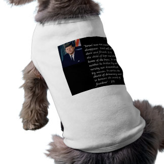JFK & Famous Quote Re Israel Tee