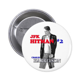 JFK Hitman Charles Harrelson 2 Inch Round Button