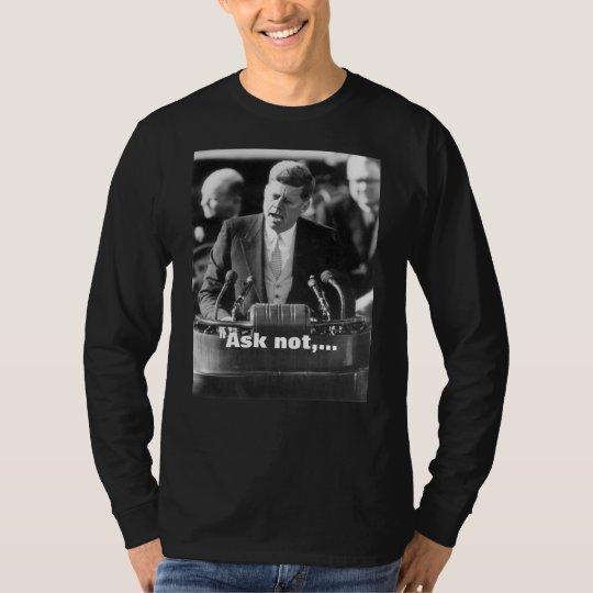 JFK INAUGRA; SPEECH T-Shirt