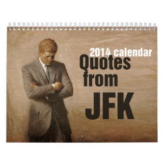 JFK inspirational quotes. 2014 Calendar