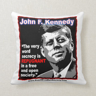 JFK John F Kennedy Secrecy Quote Throw Pillow