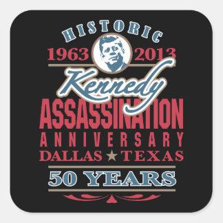 JFK Kennedy Assassination Anniversary 1963 - 2013 Square Sticker